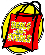 Deal$ and Steals